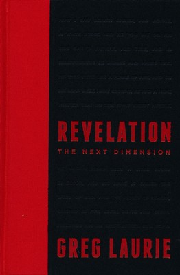 Revelation: The Next Dimension   -     By: Greg Laurie