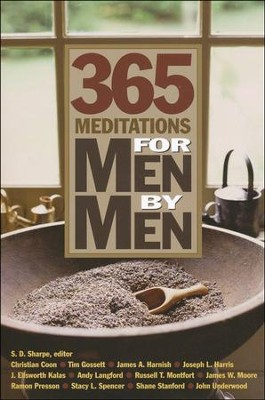 365 Meditations for Men by Men   -     Edited By: Sally D. Sharpe     By: S.D. Sharpe(Editor)