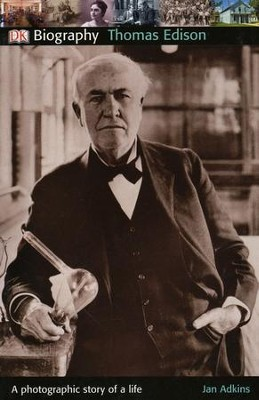 Thomas Edison  -     By: Jan Adkins