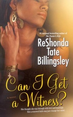 Can I Get A Witness?   -     By: ReShonda Tate Billingsley