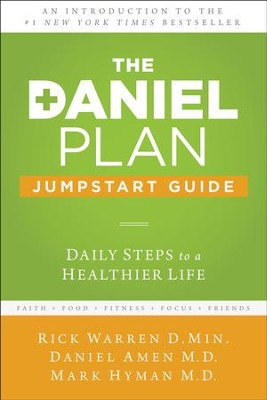 The Daniel Plan Jumpstart Guide: Daily Steps to a Healthier Life - eBook  -     By: Rick Warren, Dr. Daniel Amen, Dr. Mark Hyman