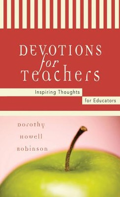 Devotions For Teachers - eBook  -     By: Dot Robinson