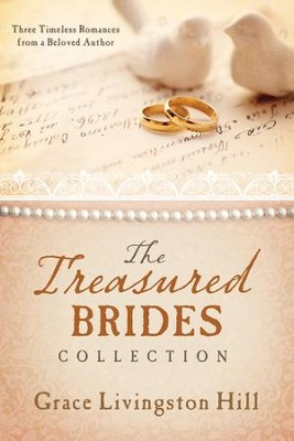 The Treasured Brides Collection -eBook   -     By: Grace Livingston Hill