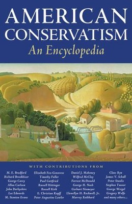 American Conservatism: An Encyclopedia / Digital original - eBook  -     By: Bruce Frohnen, Jeremy Beer, Nelson O. Jeffrey