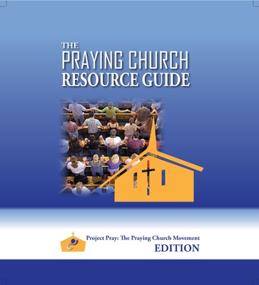 The Praying Church Resource Guide  -     By: P. Douglas Small