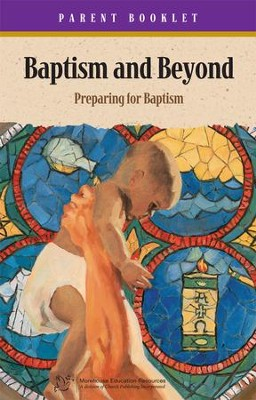 Baptism & Beyond Parent Booklet: Catholic Baptism Study - eBook  -     By: Kathy Coffey