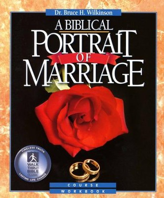 A Biblical Portrait Of Marriage, Study Guide  -     By: Bruce Wilkinson