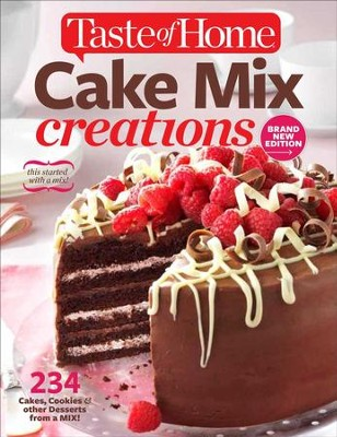 Taste of Home Cake Mix Creations New Edition: 234 Delightful Treats That Start with a Mix  -     Edited By: Catherine Cassidy     By: Editors of Taste of Home