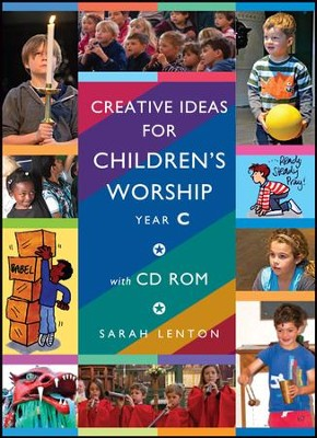 Creative Ideas for Children's Worship Year C: Based on the Sunday Gospels Year C - eBook  -     By: Sarah Lenton