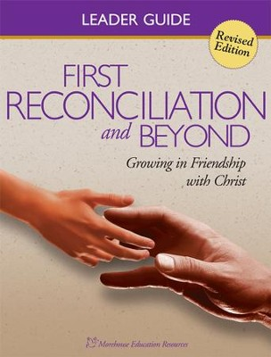 First Reconciliation & Beyond Leaders Guide: Catholic Reconciliation Program - eBook  -     By: Morehouse Education Resources