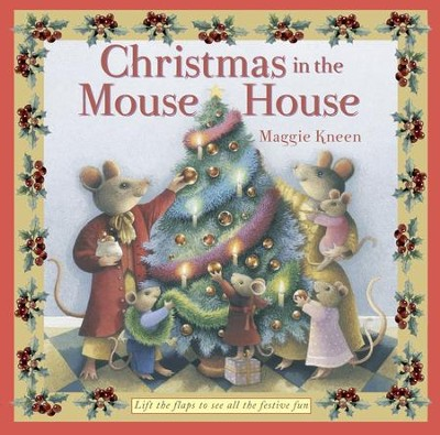 Christmas in the Mouse House  -     By: Maggie Kneen