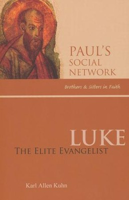 Luke: The Elite Evangelist  -     By: Karl Allen Kuhn