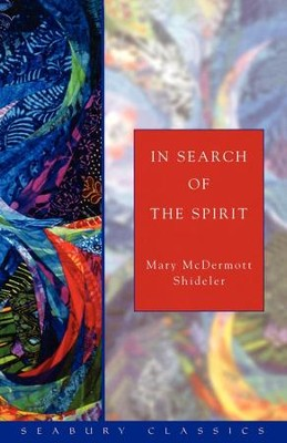 In Search of the Spirit - eBook  -     By: Mary McDermott Shideler