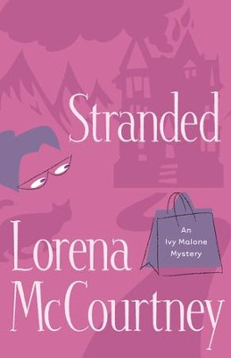 Stranded - eBook  -     By: Lorena McCourtney