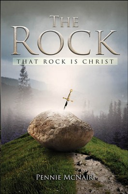 The Rock: That Rock is Christ - eBook  -     By: Pennie McNair