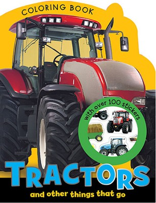 Tractors and Other Things That Go Coloring Book  -     By: Make Believe Ideas