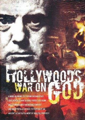 Hollywood's War On God   -
