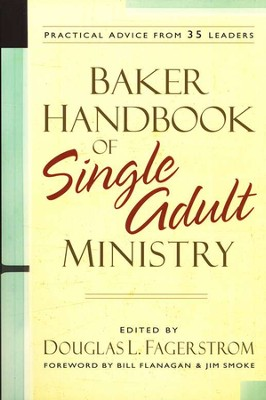 Baker Handbook of Single Adult Ministry  -     By: Douglas L. Fagerstrom