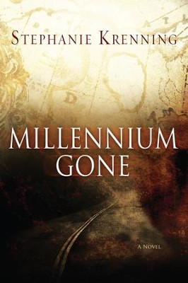 MILLENNIUM GONE: A Novel - eBook  -     By: Stephanie Krenning