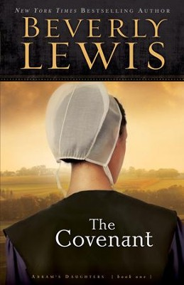 Covenant, The - eBook  -     By: Beverly Lewis