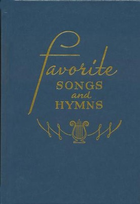Favorite Songs and Hymns (Blue)   -