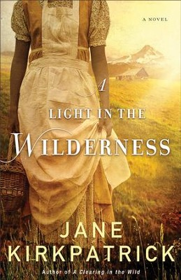 A Light in the Wilderness - eBook   -     By: Jane Kirkpatrick