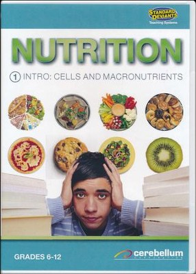 Intro: Cells and Macronutrients  DVD Teaching Systems Nutrition  -