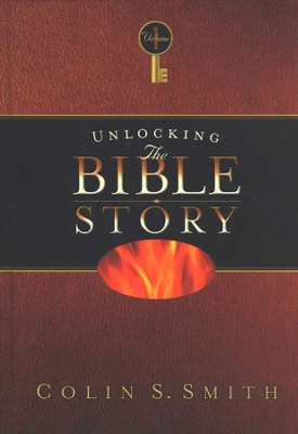 Unlocking the Bible Story, Volume 1   -     By: Colin S. Smith