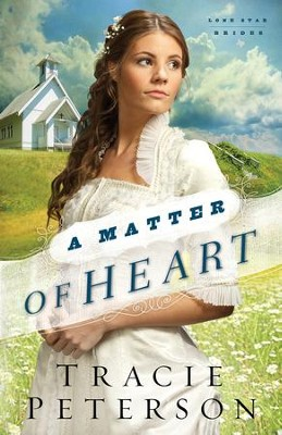 Matter of Heart, Lone Star Brides Series #3- eBook   -     By: Tracie Peterson