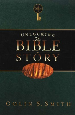 Unlocking the Bible Story, Volume 4   -     By: Colin S. Smith