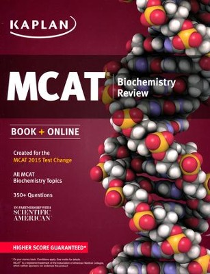 Kaplan MCAT Biochemistry Review: Created for MCAT 2015  -     By: Kaplan