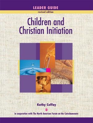 Children and Christian Initiation Leader: Catholic Program - eBook  -