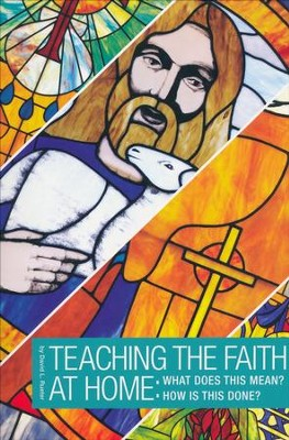 How to Teach the Faith: What Does it Mean? How Is this Done?  -     By: Dave Rueter