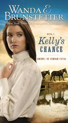 Kelly's Chance - eBook  -     By: Wanda E. Brunstetter