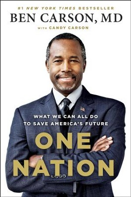 One Nation: What We Can All Do to Save America's Future - eBook  -     By: Ben Carson M.D., Candy Carson