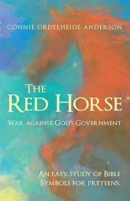 The Red Horse: War against Gods Government - eBook  -     By: Connie Ordelheide-Anderson