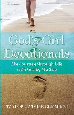 Gods Girl Devotionals: My Journey through Life with God by My Side - eBook  -     By: Taylor Cummings