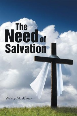 The Need of Salvation - eBook  -     By: Nancy Mency