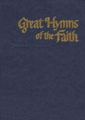 Great Hymns of the Faith (Blue)   -