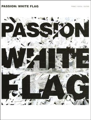 White Flag   -     By: Passion