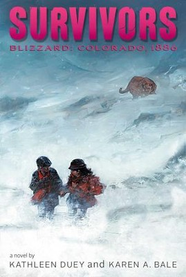Blizzard: Colorado, 1886 - eBook  -     By: Kathleen Duey, Karen A. Bale