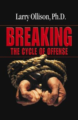 Breaking the Cycle of Offense - eBook  -     By: Dr. Larry Ollison