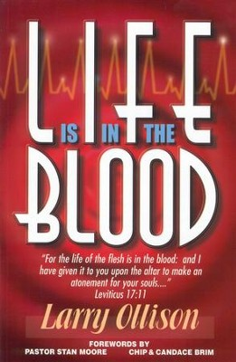 Life is in the Blood - eBook  -     By: Dr. Larry Ollison