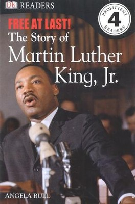 DK Readers, Level 4: Free At Last: The Story of Martin Luther King, Jr.   -     By: Angela Bull