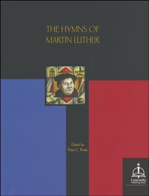 The Hymns of Martin Luther  -     By: Martin Luther