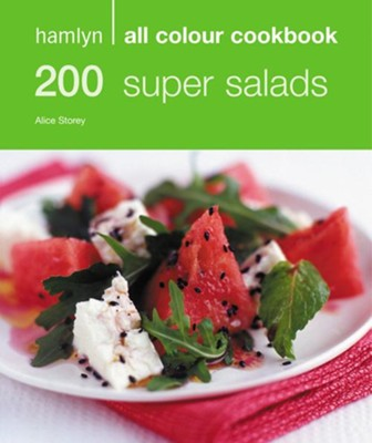 200 Super Salads / Digital original - eBook  -     By: Alice Storey