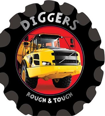 Rough & Tough: Diggers  -     By: Fiona Boon