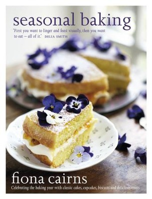 Seasonal Baking: Celebrating the Baking Year With Classic Cakes, Cupcakes, Biscuits and Delicious Treats / Digital original - eBook  -     By: Fiona Cairns