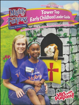 Mighty Fortress VBS: Tower Top Early Childhood Guide (CD)   -