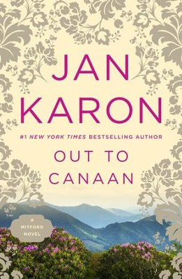 Out To Canaan #4   -     By: Jan Karon